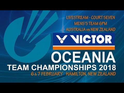 VICTOR Oceania Teams Champs 2018 - Court 7 - 6pm M Australia vs New Zealand