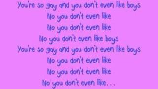 Katy Perry - Ur So Gay W/ Lyrics