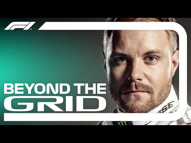 Valtteri Bottas Interview | Beyond The Grid | Official F1 Podcast