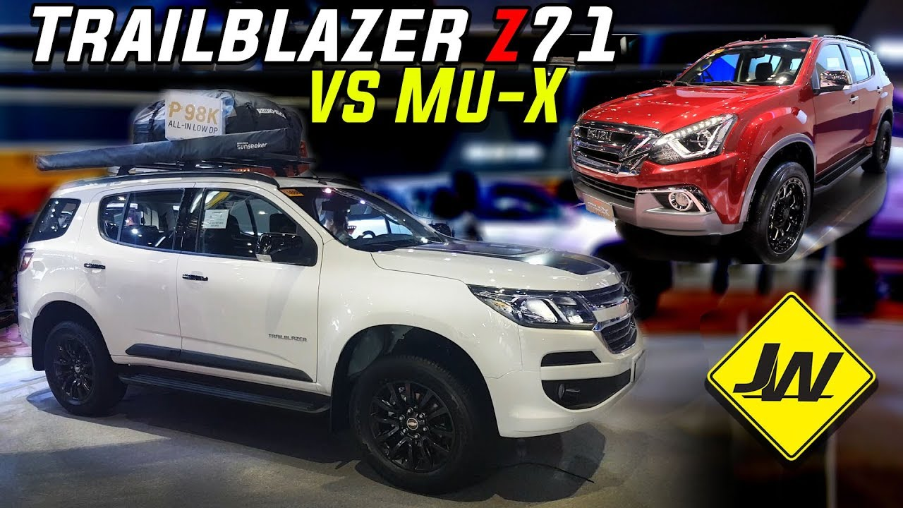 2019 Chevrolet Trailblazer Z71 4x4 Review Is It Better Than The Isuzu Mux Ls A 4x4 Philippines Youtube With Images Chevrolet Trailblazer Trailblazer Chevrolet