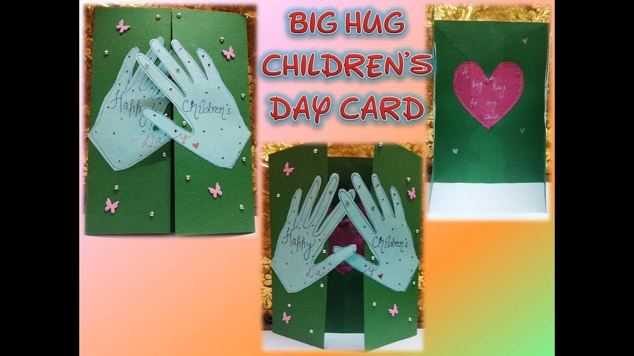 Childrens Day Greeting Card Making Idea Big Hug Kids Crafts 2017