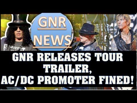 Guns N' Roses News: GNR Releases New Tour Trailer! Bill Burr Adler Interview & AC/DC Fine!