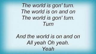 Erykah Badu - World Keeps Turnin' (Intro) Lyrics