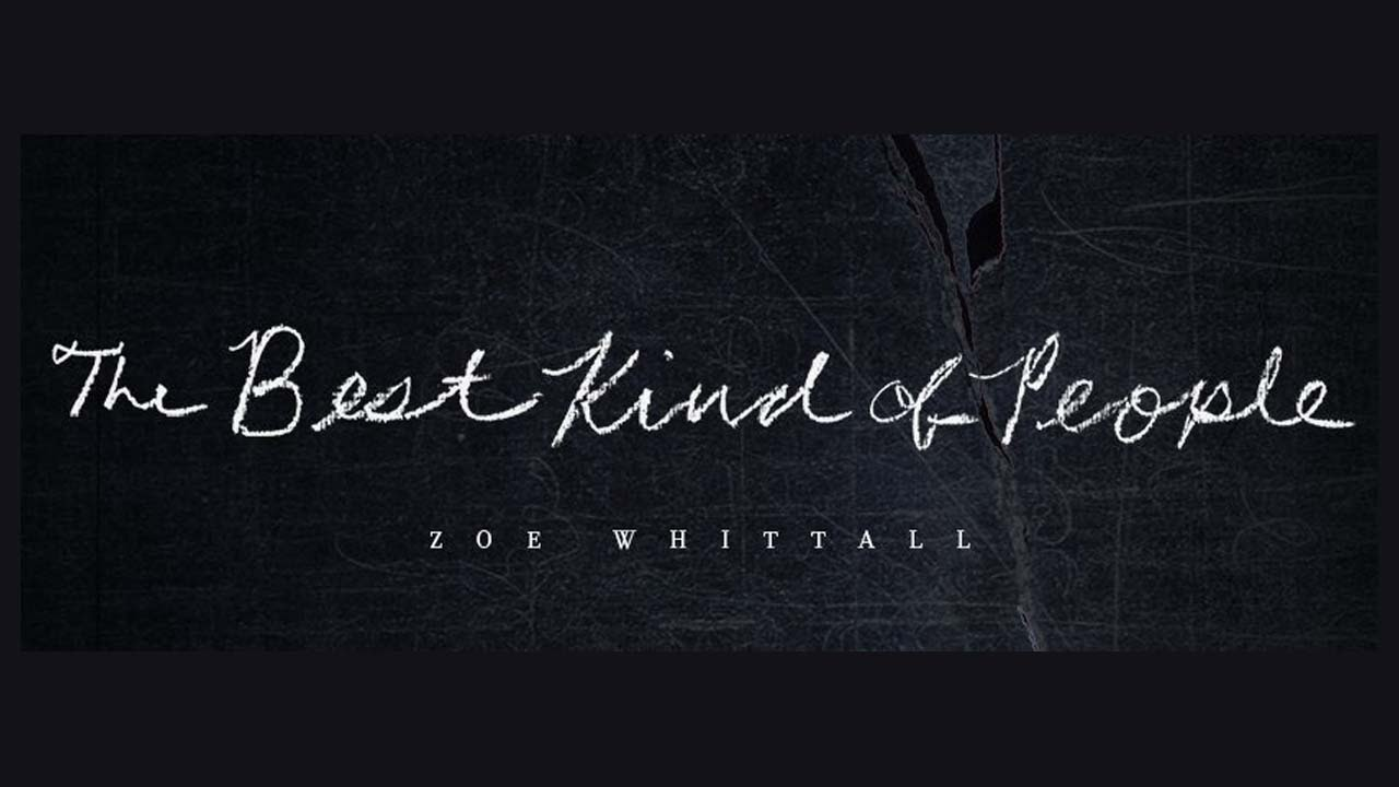 Discussion  The Best Kind Of People By Zoe Whittall  Youtube