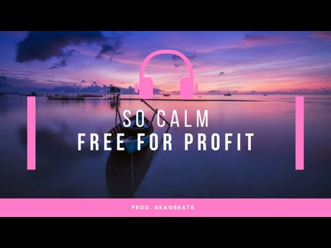 "(Free For Profit) Calm Wavy Melodic Trap Beat II ""So Calm"" II Prod. Skagbeats"