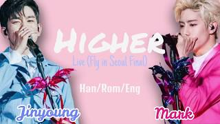 Mark & Jinyoung (GOT7) -  Higher [Color Coded Lyrics (Han|Rom|Eng)] - Live in Seoul