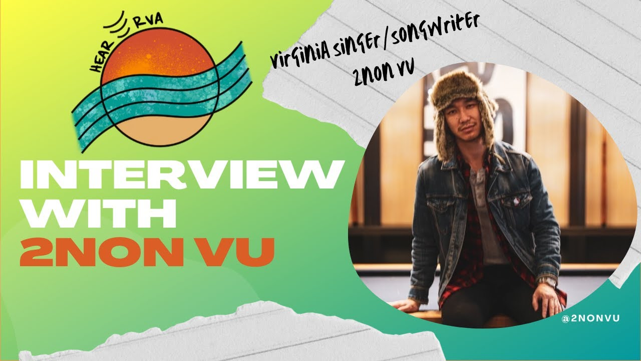 Interview: 2non Vu, Virginia Singer/Songwriter
