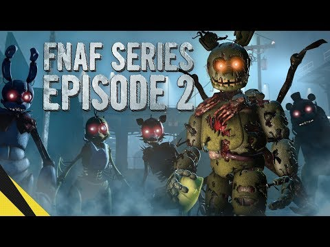 SFM Five Nights at Freddy's Series Episode 2  FNAF Animation