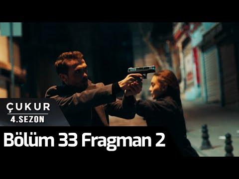 Çukur 4. Sezon 33. Bölüm 2. Fragman