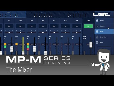 MP-M Series 8 - The Mixer