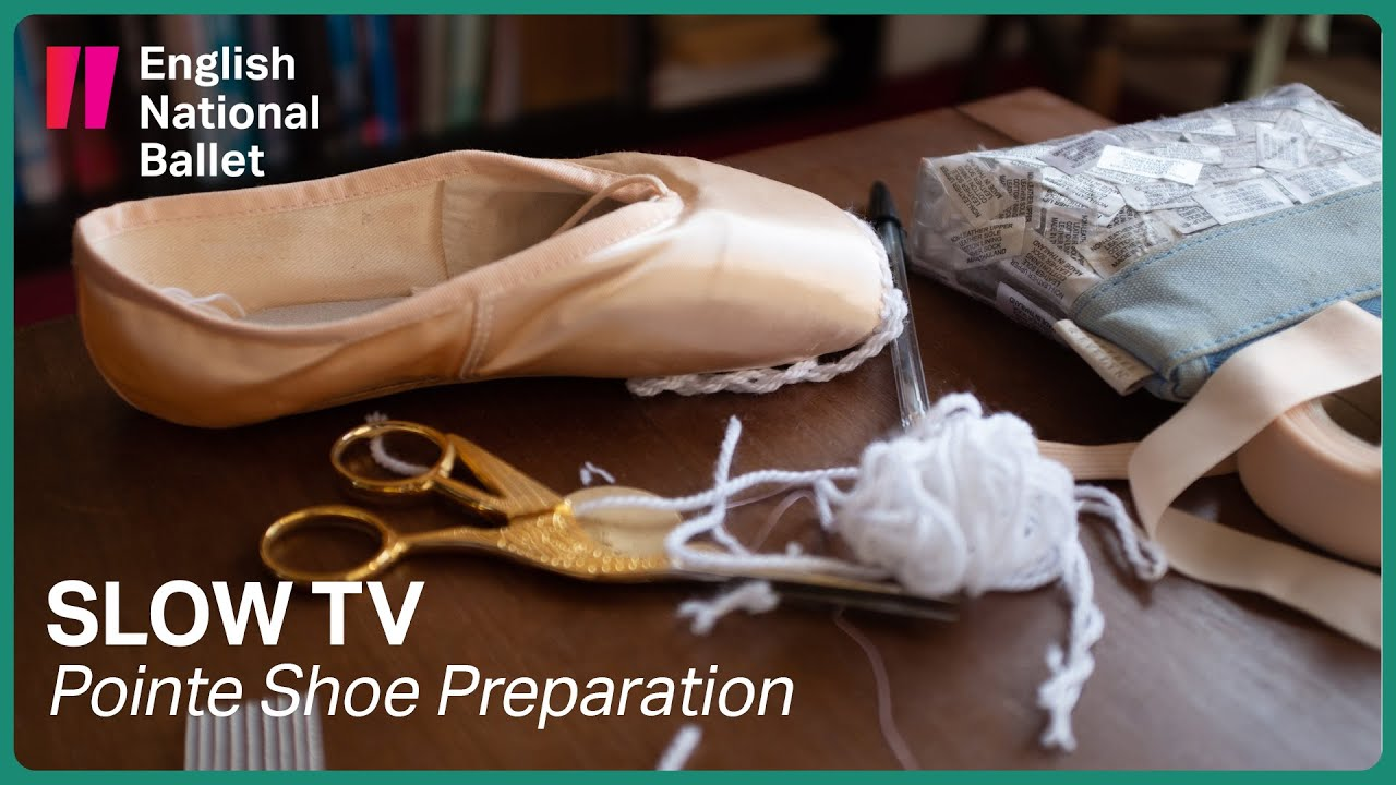 Slow TV: Pointe Shoe Preparation | English National Ballet