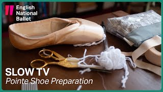 Slow TV: Pointe Shoe Preparati…
