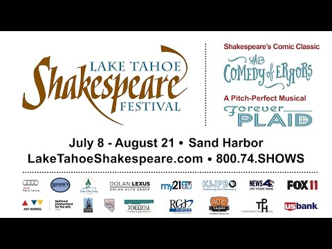 Lake Tahoe Shakespeare Festival: 2016 Season