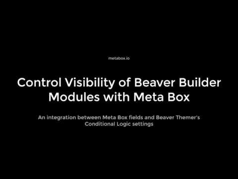 Beaver Themer Conditional Logic Integration | Meta Box