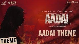 Aadai | Aadai Theme Video | Amala Paul | Rathnakumar | Pradeep Kumar, Oorka | V Studios