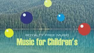 Music for Children's. Loop Instrumental Royalty Free.
