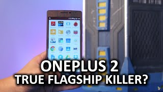 """OnePlus 2 - Truly a """"Flagship Killer""""?"""