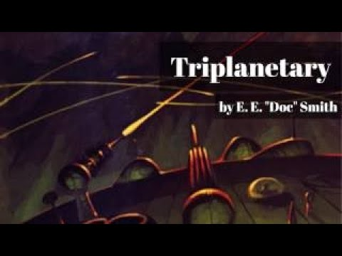 Triplanetary by E. E. Doc Smith