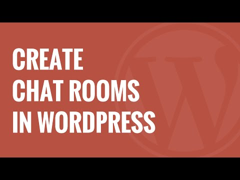 How To Create Chat Rooms Using WordPress For Your Users