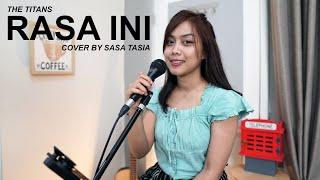 RASA INI - THE TITANS ( COVER BY SASA TASIA )
