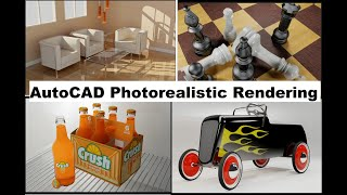 Autocad Photorealistic Rendering Tutorial For Beginners