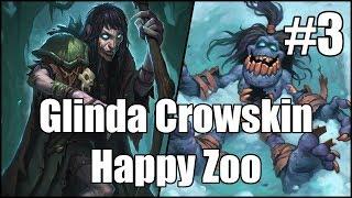 [Hearthstone] Glinda Crowskin Happy Zoo (Part 3)