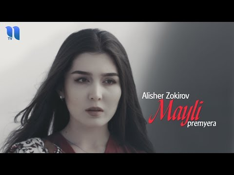 Alisher Zokirov - Mayli (Official Music Video)
