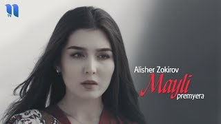 Alisher Zokirov Mayli Official Music Video