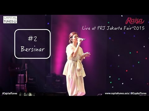 RAISA - Bersinar / Live at PRJ 2015  / Capital Tunes 54