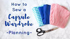 Planning Your Garments - How To Sew A Capsule Wardrobe Part I | Don't dream it - sew it!