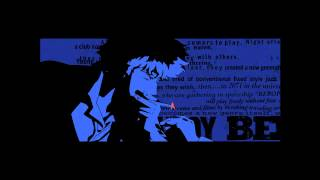 Repeat youtube video Cowboy Bebop - Memory (10* hours)