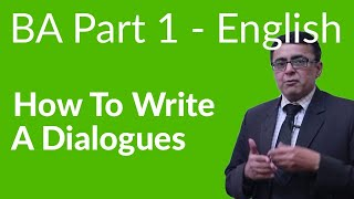 How to Write a Dialogue - BA English 3rd year - Paper B PU/SU