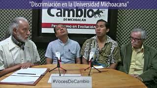 Voces de Cambio - Discriminación en la Universidad Michoacana