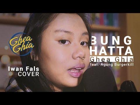 Bung Hatta (Iwan Fals Cover) - Ghea Ghia Feat Agung Burgerkill & Balum   Musik Anak