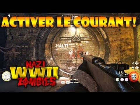 TUTO COD WW2 Zombies Activer Le Courant The Final Reich Gameplay FR