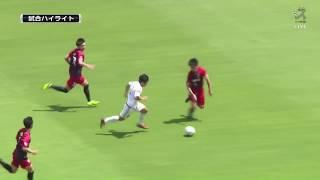 【ハイライト】高円宮杯JFA U-18サッカープレミアリーグ2019 EAST第6節 ...