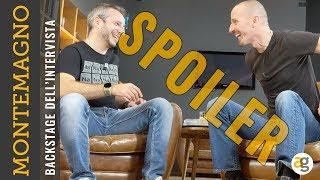 SPOILER e BACKSTAGE intervista di MONTEMAGNO. PLAY da PXL3