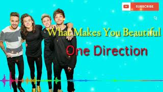 #What makes you beautiful #one direction