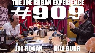 Joe Rogan Experience #909  Bill Burr