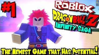 THE NEWEST GAME THAT HAS POTENTIAL! | Roblox: Dragon Ball Infinity Saga - Episode 1