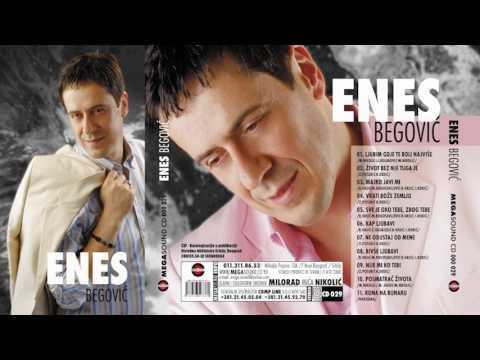 Enes Begović - Nije mi ko tebi - ( Audio 2008 )