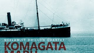 Neelamjit Dhillon | Komagata Maru - 2. Crossing the Pacific: The Hopes and Dreams of 376 Passengers
