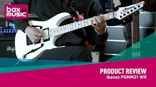 ibanez pgmm31 wh namm 2017 first full review