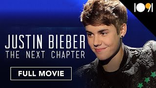 Justin Bieber: The Next Chapter (FULL MOVIE)