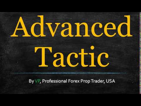 Advanced forex strategies for advance traders