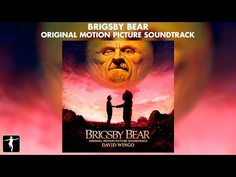 Brigsby Bear - David Wingo - Soundtrack Preview (Official Video)
