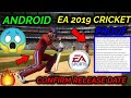 EA SPORTS 2019 CRICKET GAME CONFIRM RELEASE DATE WITH PROOF