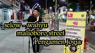 [2.60 MB] PENGAMEN JOGJA SELOW - WAHYU   MALIOBORO STREET   TRI SUAKA