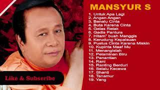 Mansyur S - Untuk Apalagi Original Dangdut Full Album