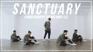 "Joji ""Sanctuary"" Choreography By Anthony Lee"